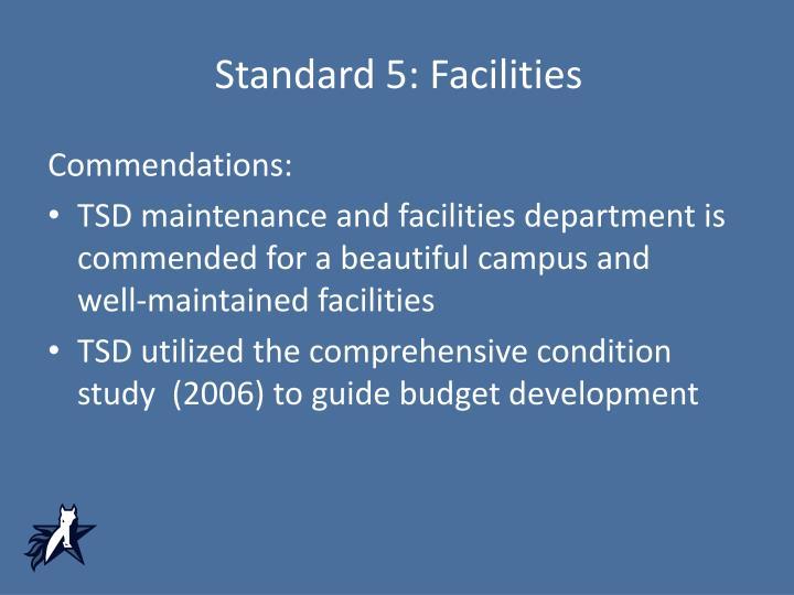 Standard 5: Facilities