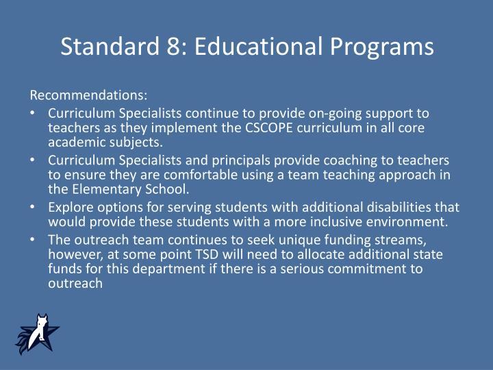 Standard 8: Educational Programs