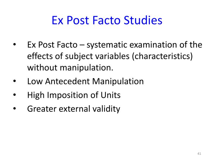 Ex Post Facto Studies