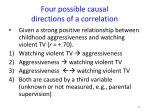 four possible causal directions of a correlation