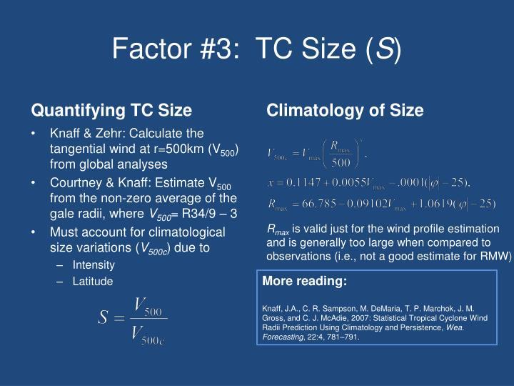 Factor #3:  TC Size (