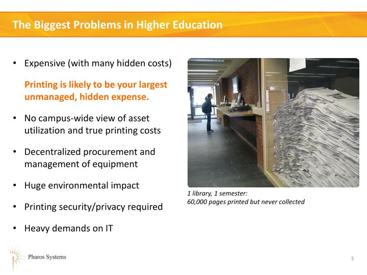 The Biggest Problems in Higher Education