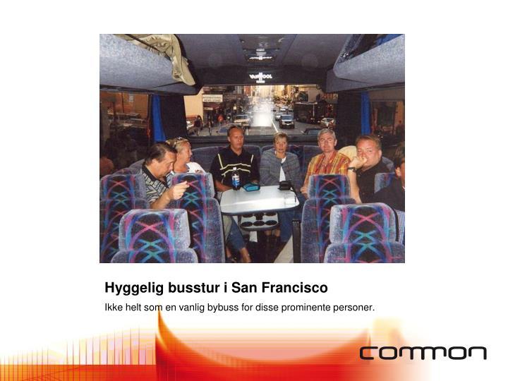 Hyggelig busstur i San Francisco