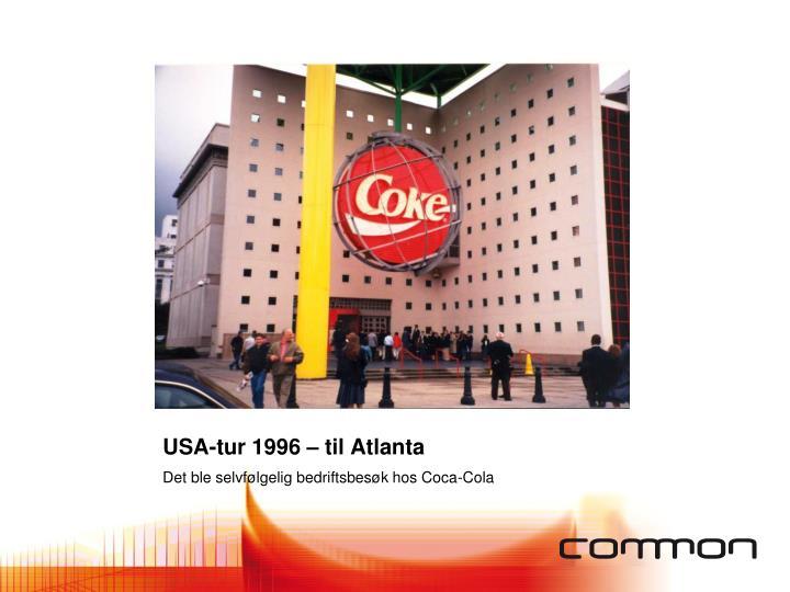 USA-tur 1996 – til Atlanta