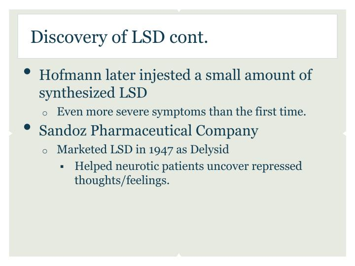 Discovery of LSD cont.