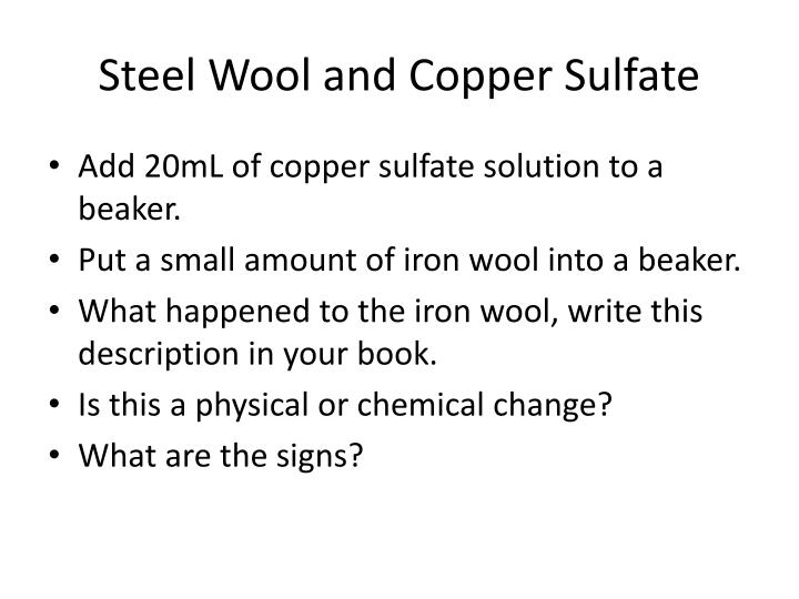 Steel Wool and Copper Sulfate