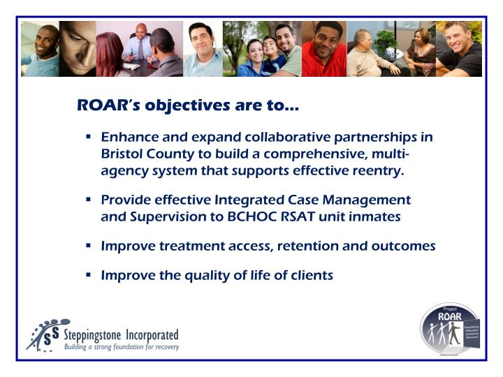 ROAR's objectives are to…