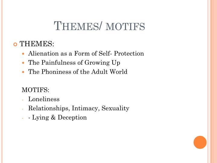 Themes/ motifs