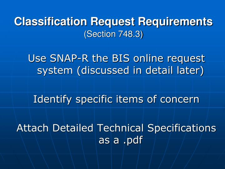 Classification Request Requirements