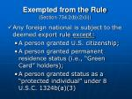 exempted from the rule section 734 2 b 2 ii