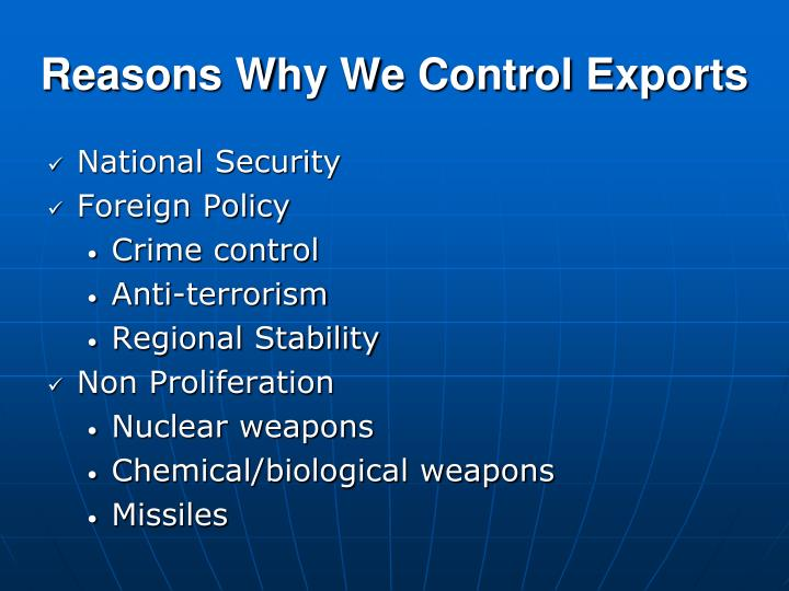 Reasons Why We Control Exports