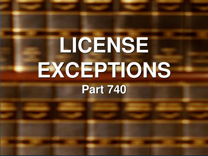 LICENSE EXCEPTIONS