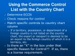 using the commerce control list with the country chart