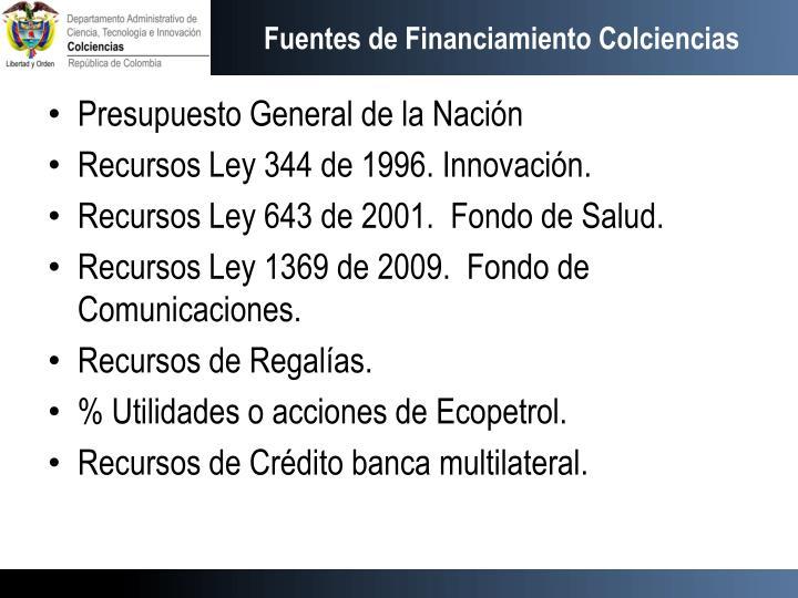 Fuentes de Financiamiento Colciencias