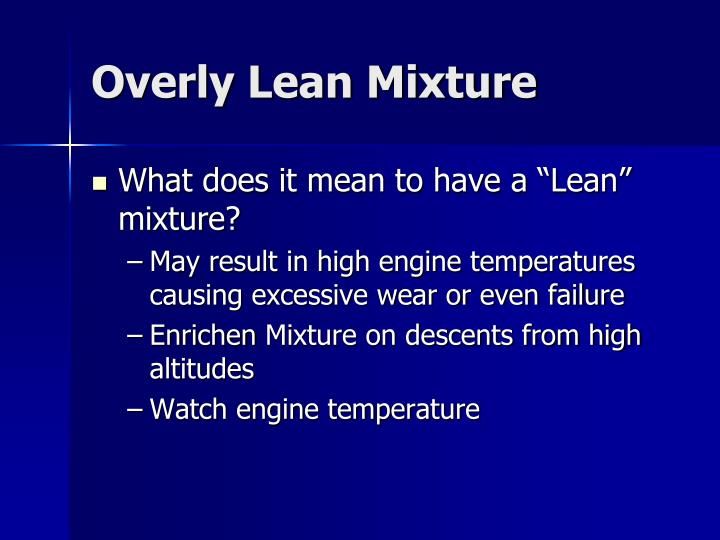 Overly Lean Mixture