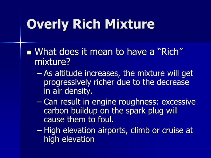 Overly Rich Mixture