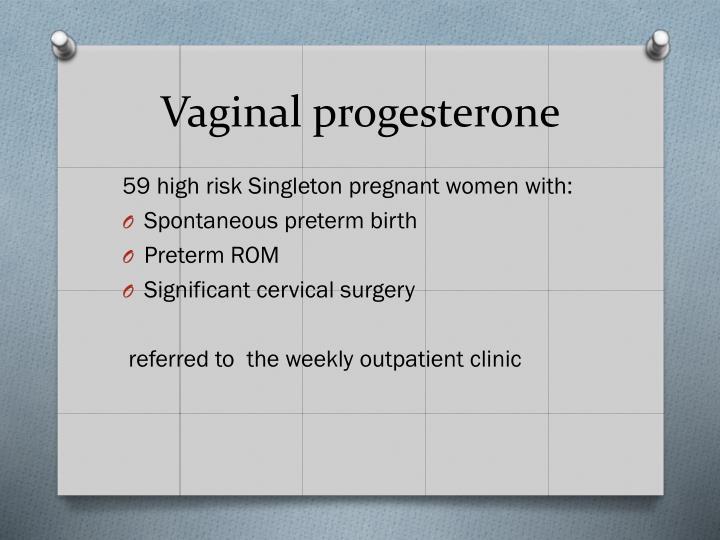 Vaginal progesterone