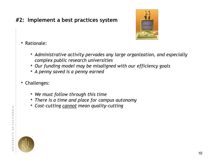 #2:  Implement a best practices system