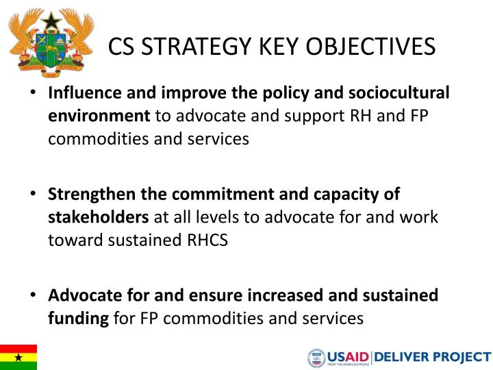 CS STRATEGY KEY OBJECTIVES
