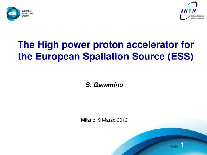 The High power proton accelerator for the European Spallation Source (ESS