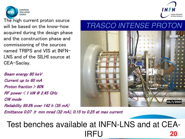 The high current proton source will be based on the know-how acquired during the design phase and the construction phase and commissioning of the sources named TRIPS and VIS at INFN-LNS and of the SILHI source at CEA-