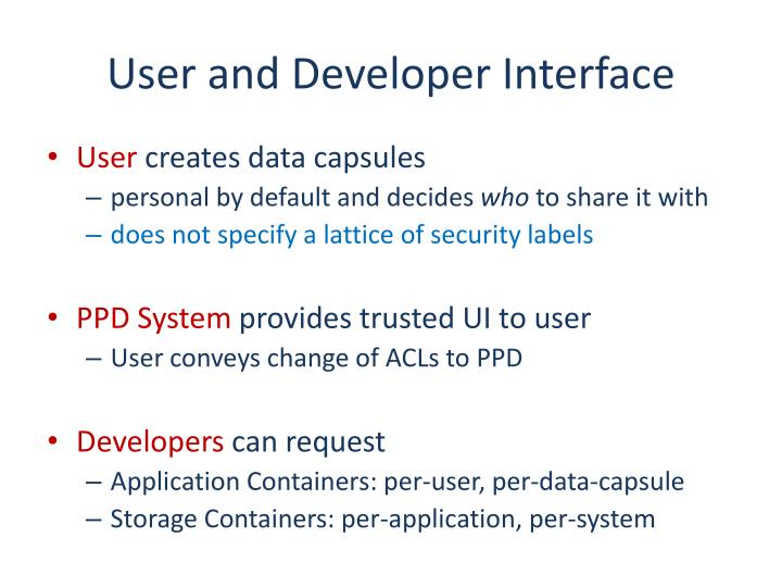 User and Developer Interface