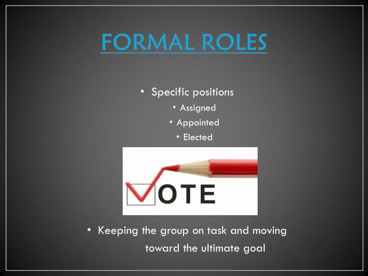 FORMAL ROLES