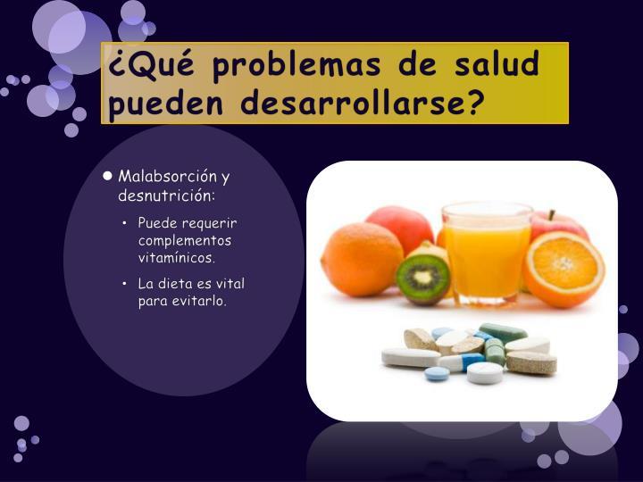 ¿Qué problemas de salud pueden desarrollarse?