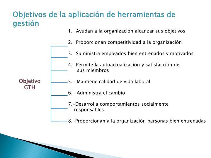Objetivos de la aplicación de herramientas de gestión