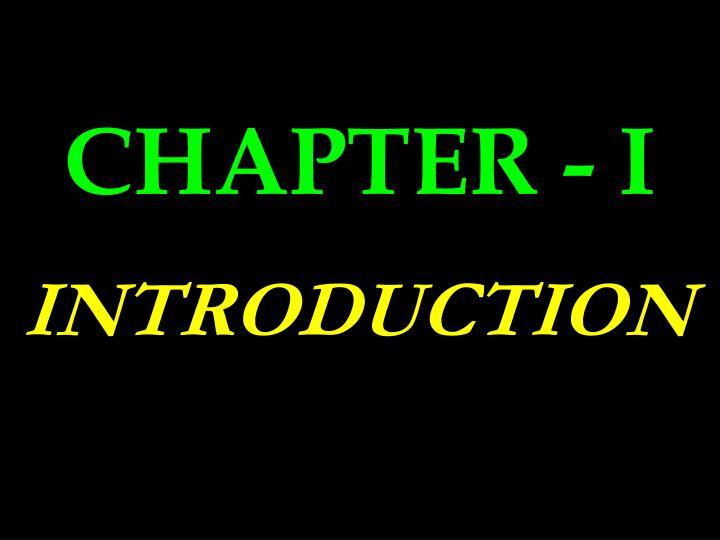 CHAPTER - I