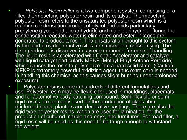 Polyester Resin Filler