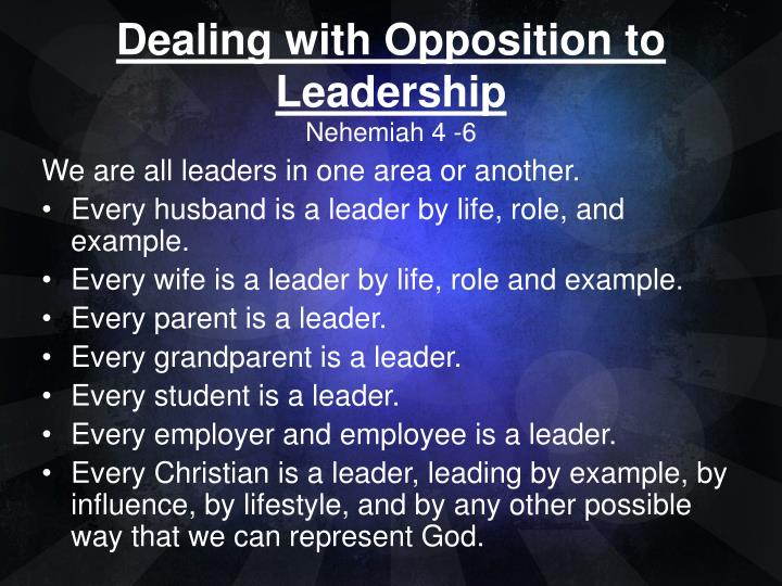 Dealing with opposition to leadership nehemiah 4 6