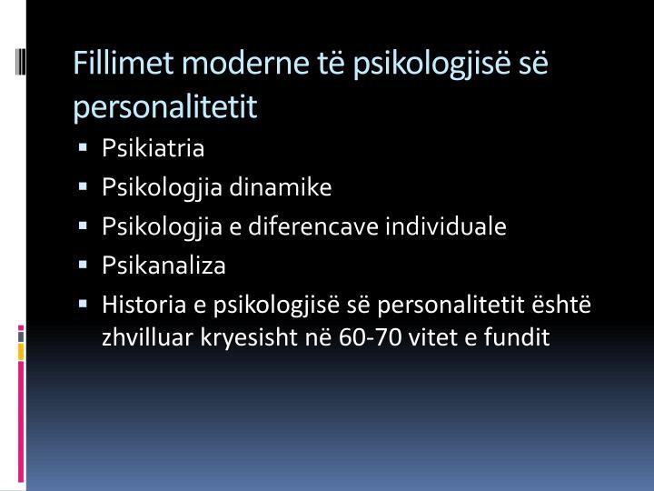 Fillimet moderne të psikologjisë së personalitetit