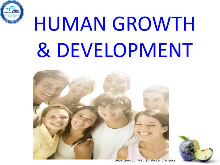 HUMAN GROWTH & DEVELOPMENT