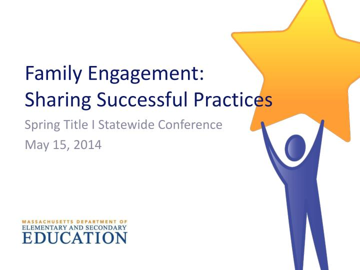 family engagement sharing successful practices
