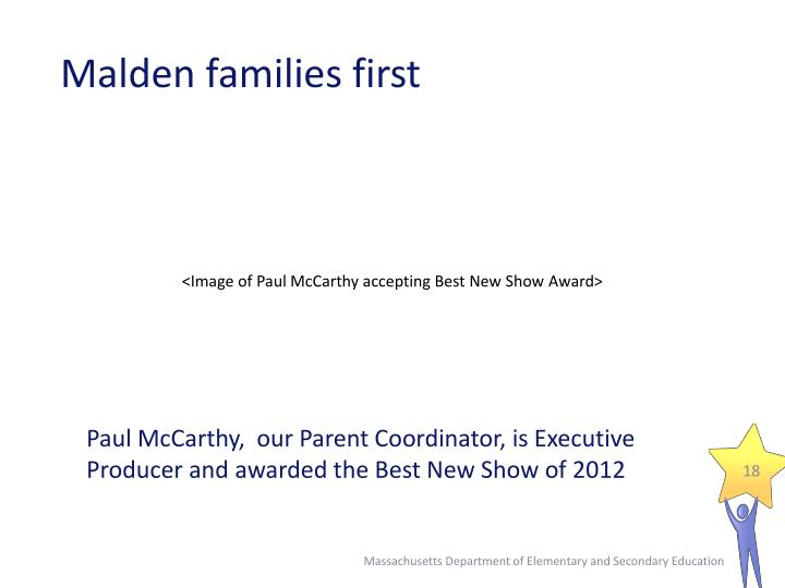 Malden families first