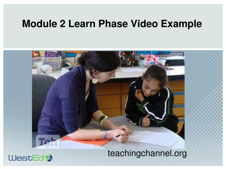Module 2 Learn Phase Video Example
