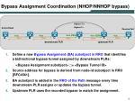 bypass assignment coordination nhop nnhop bypass