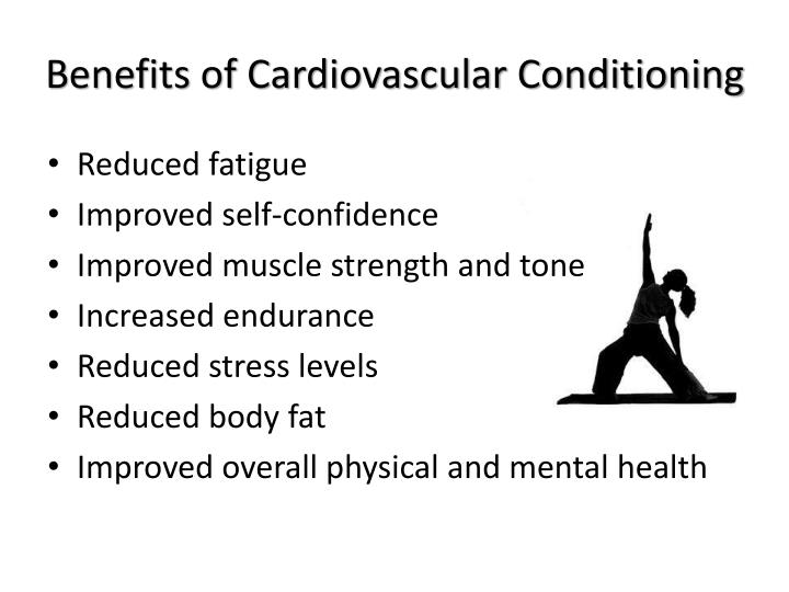 Benefits of Cardiovascular Conditioning