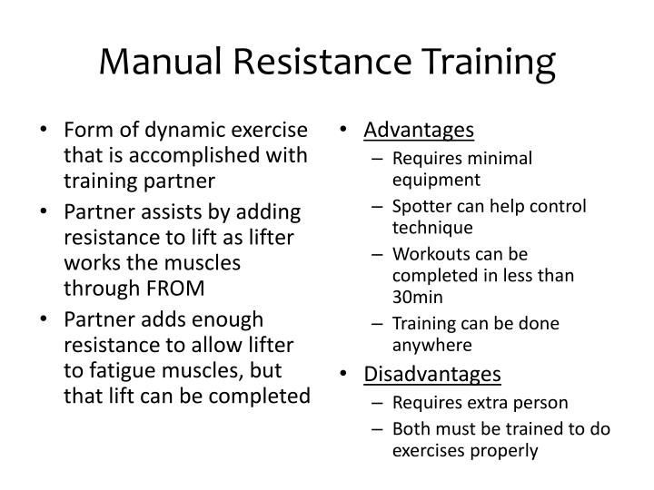 Manual Resistance Training