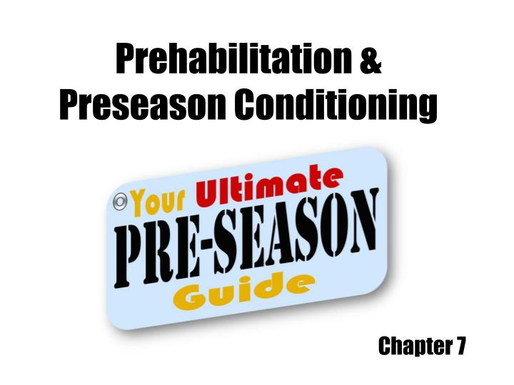 Prehabilitation & Preseason Conditioning