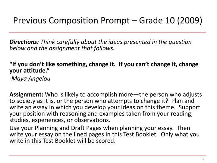Previous Composition Prompt – Grade 10 (2009)
