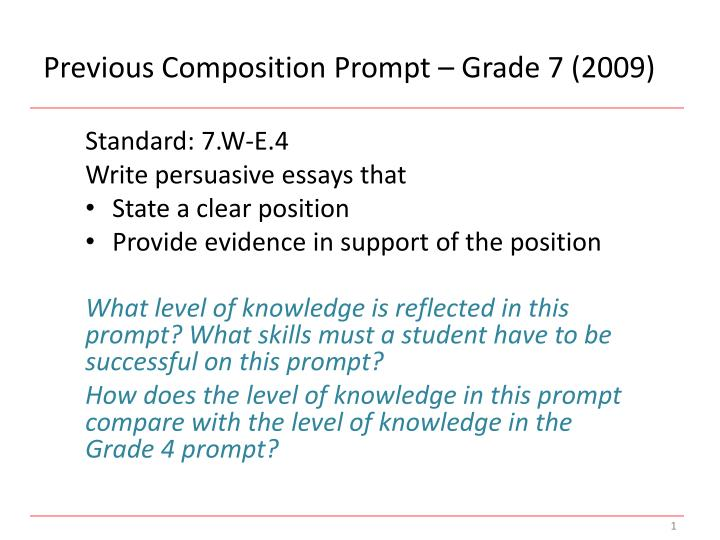 Previous Composition Prompt – Grade 7 (2009)