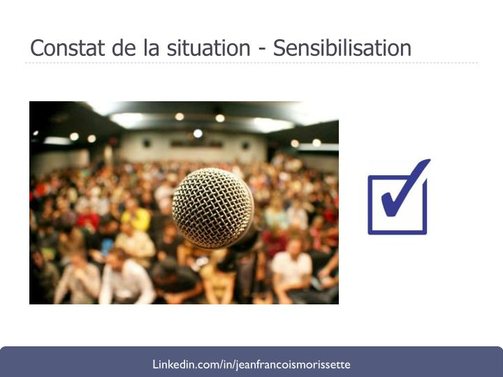 Constat de la situation - Sensibilisation