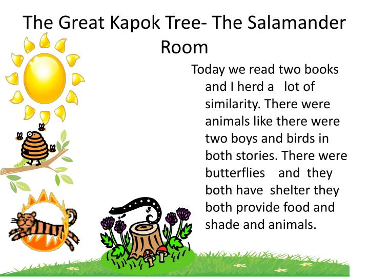 The great kapok tree the salamander room