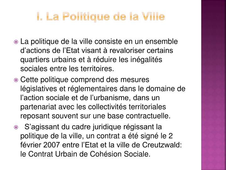I. La Politique de la Ville