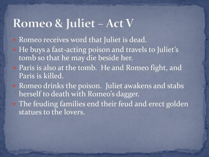 Romeo & Juliet – Act V