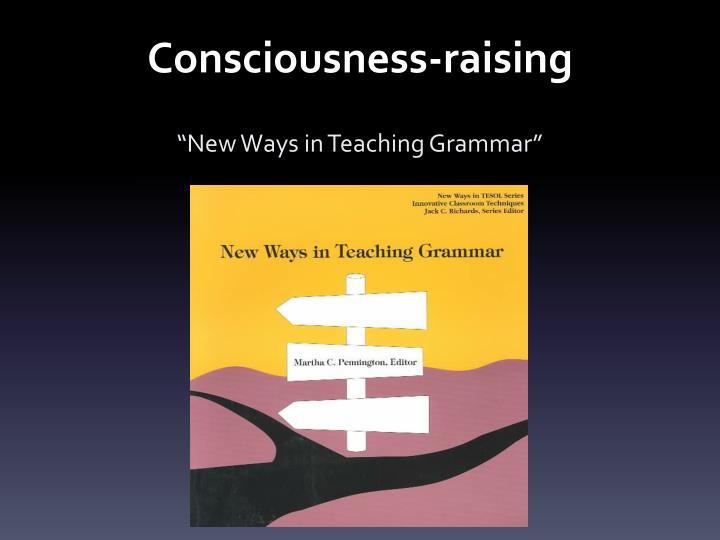 Consciousness-raising