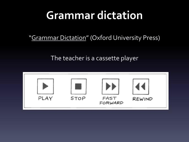 Grammar dictation