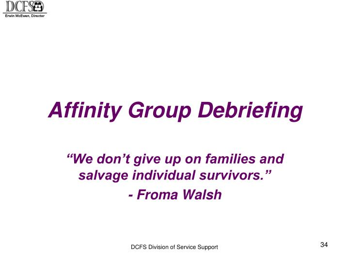 Affinity Group Debriefing